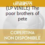 (LP VINILE) The poor brothers of pete lp vinile