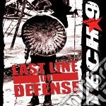 Tech-9 - Last Line Of Defence cd musicale di Tech-9