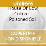House of low culture cd cd musicale di House of low culture