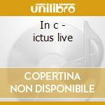 In c - ictus live cd musicale di Terry Riley