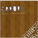 Errors - How Clean Is Your Acid House? cd musicale di ERRORS