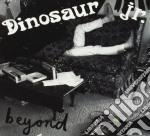 Dinosaur Jr - Beyond cd musicale di DINOSAUR JR