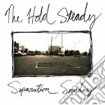 Steady Hold - Separation Sunday cd musicale di HOLD STEADY