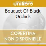 BOUQUET OF BLACK ORCHIDS cd musicale di TEARGARDEN