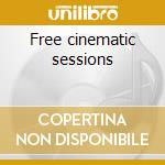 Free cinematic sessions cd musicale di Sig