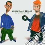 Abdominal & Dj Fase - Flowtation Device cd musicale di Abdominal & dj fase