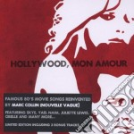 MArc Collin - Hollywood Mon Amour cd musicale di MARC COLLIN