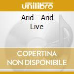 Live cd musicale di Arid