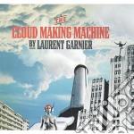 Laurent Garnier - The Cloud Making Machine cd musicale di GARNIER LAURENT