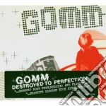 Gomm - Destroyed To Perfection cd musicale di GOMM