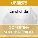 Land of da cd musicale