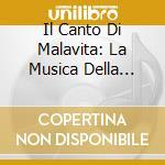 Il Canto Di Malavita: La Musica Della Mafia cd musicale