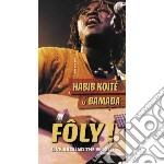 FOLY! - LIVE AROUND THE WORLD cd musicale di KOITE' HABIB & BAMAD