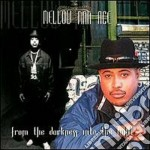 Mellow Man Ace - From The Darkness Into The Light cd musicale di MELLOW MAN ACE