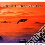 Jack Lancaster - Skinningrove Bay cd musicale di Jack Lancaster