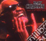 BLUES IS MY MIDDLE NAME cd musicale di Ray Charles