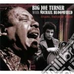 Big Joe Turner with Mike Bloomfield - Shake, Rattle & Blues cd musicale di Big joe & bl Turner