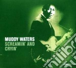 Muddy Waters - Screamin' And Cryin' The Blues cd musicale di Muddy Waters