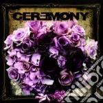 Ceremony - Ceremony cd musicale di CEREMONY