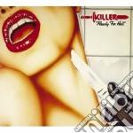 Killer - Ready For Hell cd musicale di Killer