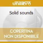 Solid sounds cd musicale di Artisti Vari