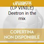 (LP VINILE) Deetron in the mix lp vinile