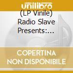 (LP VINILE) Radio slave pres.creature of the night/1 lp vinile