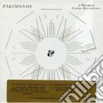 Eskimonde - a decade of eskimo cd musicale di Artisti Vari