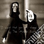 I want that you are always cd musicale di The middle east