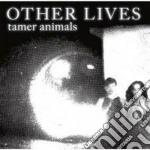 (LP VINILE) Tamer animals lp vinile di Lives Other