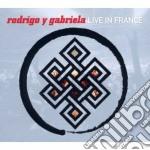 Rodrigo Y Gabriela - Live In France cd musicale di Rodrigo y gabriela