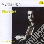 Moreno - Electric! cd musicale di MORENO
