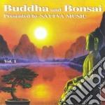Buddha And Bonsai Vol. 1 cd musicale di ARTISTI VARI