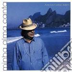 Minha alma canta cd musicale di JOBIM ANTONIO CARLOS