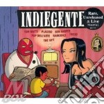 INDIEGENTE V.1(T.Waits,Placebo ecc.) cd musicale di ARTISTI VARI (rare+unreleased)