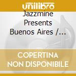 THE FINEST WORLD BEATS-BUENOS AIRES cd musicale di AA.VV.