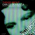 Carlos Bica & Azul - Things About cd musicale di Carlos & azul Bica