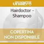 Hairdoctor - Shampoo cd musicale