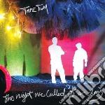 Tape Tum - Night We Called It A Day cd musicale di Tum Tape