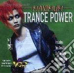 Just 4 Fun - Maximum Trance Power cd musicale di Artisti Vari