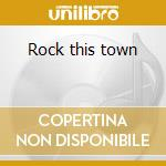 Rock this town cd musicale di Cats Stray