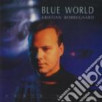 Borregaard, Kristian - Blue World cd musicale di Christian Borregaard