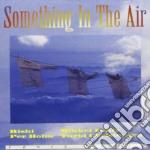 Rishi - Something In The Air cd musicale di RISHI