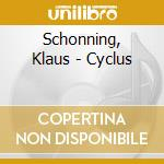 Schonning, Klaus - Cyclus cd musicale di Klaus Schonning