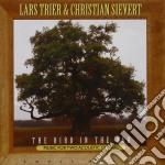 Trier / Sievert - The Bird In The Oak cd musicale di TRIER / SIEVERT
