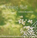 Rosenlund Carsten - Morning Mist cd musicale di Carsten Rosenlund