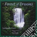 Sambodhi Prem - Forest Of Dreams cd musicale di SAMBODHI PREM