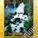 Sambodhi Prem - Naturespace cd musicale di SAMBODHI PREM