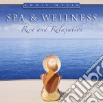 Spa & Wellness - Rest And Relaxation cd musicale di SPA & WELLNESS