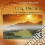 Rosenlund Carsten - Only Dreams cd musicale di Carsten Rosenlund